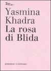 La rosa di Blida
