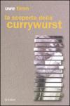 La scoperta della currywurst