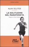 La solitudine del maratoneta