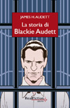 La storia di Blackie Audett