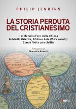 La storia perduta del cristianesimo