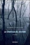 La strategia del destino