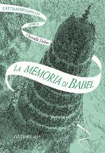 L'Attraversaspecchi – La memoria di Babel