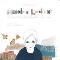 Monsieur Lavoisier e il segreto della trasformazione