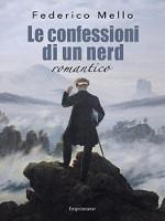Le confessioni di un nerd romantico