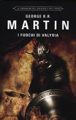 Le Cronache del ghiaccio e del fuoco - I fuochi di Valyria