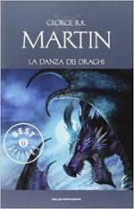 Le Cronache del ghiaccio e del fuoco - La danza dei draghi