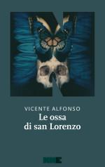 Le ossa di san Lorenzo