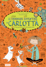 Le (stra)ordinarie (dis)avventure di Carlotta - L'incantatrice di lombrichi