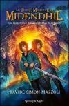 Le Terre Magiche di Midendhil - La missione dell'ultimo custode