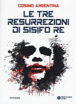 Le tre resurrezioni di Sisifo Re