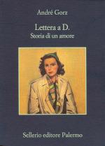 Lettera a D. - Storia di un amore