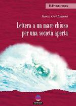 Lettera a un mare chiuso per una società aperta