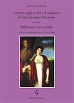 Lettere sugli scritti e il carattere di Jean-Jacques Rousseau - Riflessioni sul suicidio