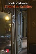 L'Hôtel de Galliffet