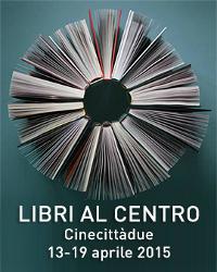 Libri al Centro: al via la seconda edizione
