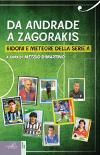 Da Andrade a Zagorakis