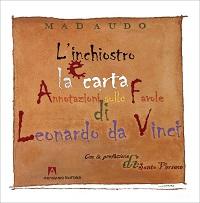 L'inchiostro e la carta – Annotazioni sulle favole di Leonardo da Vinci