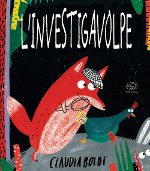 L'investigavolpe – Il mistero della gallina scomparsa