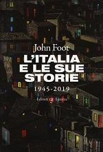 L'Italia e le sue storie 1945 - 2019