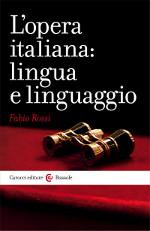 L'opera italiana: lingua e linguaggio