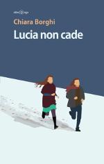 Lucia non cade