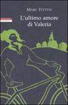 L'ultimo amore di Valeria