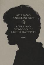 L'ultimo singolo di Lucio Battisti