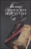 L'uomo che spiò Hitler