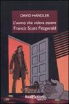 L'uomo che voleva essere Francis Scott Fitzgerald