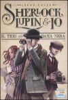 Sherlock, Lupin & Io – Il trio della Dama Nera