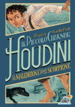 Il piccolo grande Houdini - La maledizione dello scorpione
