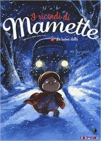 ricordi di Mamette 3. La buona stella
