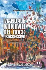 Manuale minimo del rock progressivo