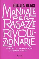 Manuale per ragazze rivoluzionarie