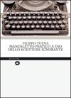 Manualetto pratico a uso dello scrittore ignorante