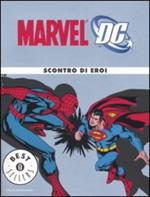 Marvel-DC Scontro di eroi
