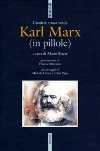 Karl Marx (in pillole)