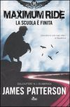 Maximum Ride - La scuola è finita