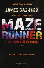 Maze runner - La mutazione