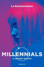 Millennials – Il mondo nuovo