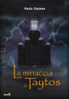 La minaccia di Taytos