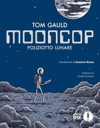Mooncop – Poliziotto lunare