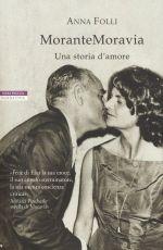 MoranteMoravia ‒ Una storia d'amore