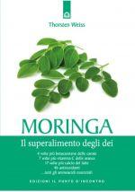 Moringa ‒ Il superalimento degli Dei