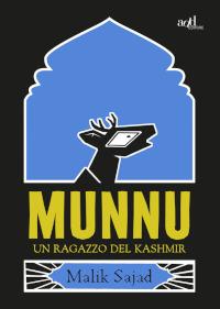 Munnu - Un ragazzo del Kashmir