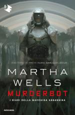 Murderbot - I diari della macchina assassina
