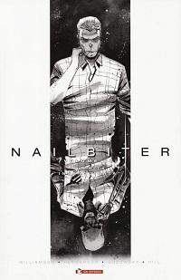 Nailbiter volume 6 – Verità insanguinata