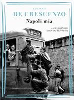Napoli mia – L'anima della città raccontata da Bellavista