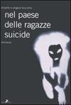 Nel paese delle ragazze suicide